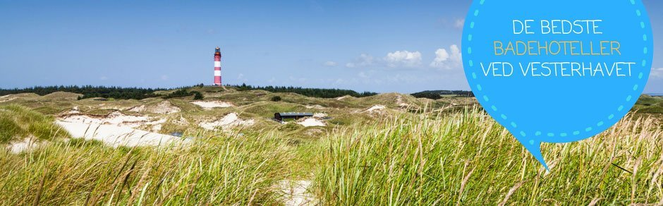 Bedste badehoteller ved Vesterhavet i Jylland