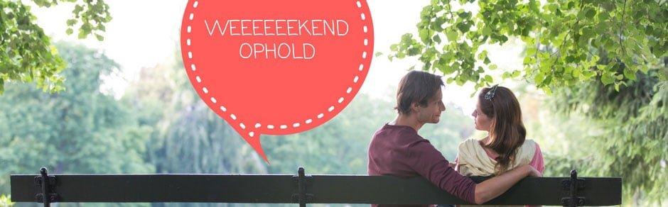 Stor guide til weekendophold