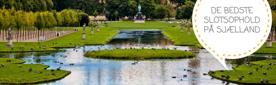 De bedste slotsophold og slotshoteller på Sjælland